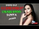 DJ BREAKBEAT LIBAS DJNYA BROO 2019 FULL BASS DJOSS