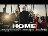 Machine Gun Kelly, X Ambassadors &amp Bebe Rexha - Home (from Bright The Album) Music Video