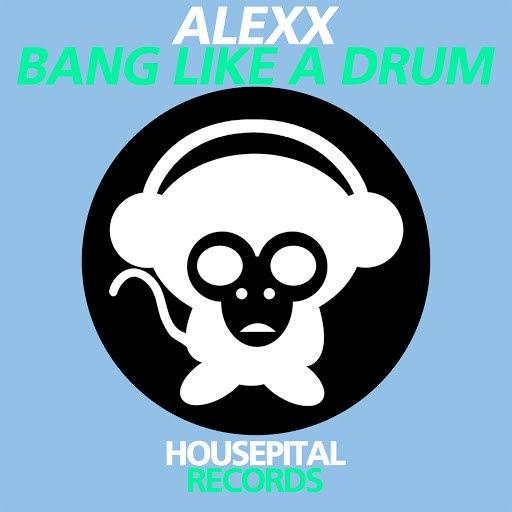 AleXx альбом Bang Like a Drum
