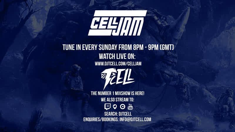 Celljam - Episode 55 Relentless - Sundays from 8pm! HipHop Mixshow Music DJMixshow Newmusic