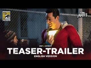 ENG | Тизер-трейлер: «Шазам!» / «Shazam!», 2019 | SDCC'18