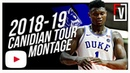 Zion Williamson Duke Canadian Tour Highlights Montage 2018 (Part 1) - 30 PPG, Electrifying!
