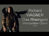Richard Wagner - Das Rheingold Рихард Вагнер - Золото Рейна 2010 (русские субтитры)
