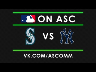 Mlb | mariners vs yankees