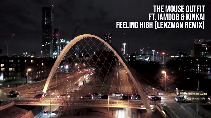 The Mouse Outfit ft. IAMDDB Kinkai - Feeling High (Lenzman Remix) (Official Video)