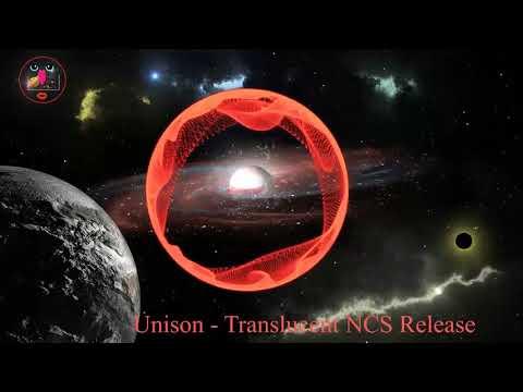Unison Translucent NCS Release âm nhạc