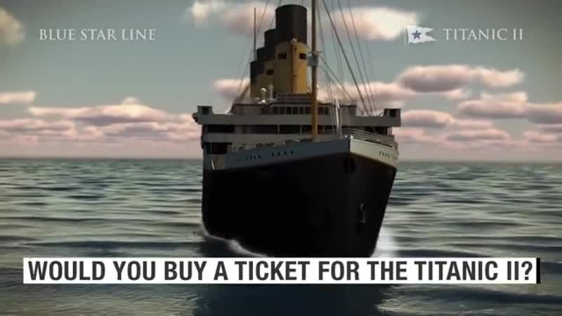 A millionaire is building a replica of the Titanic called Titanic II.