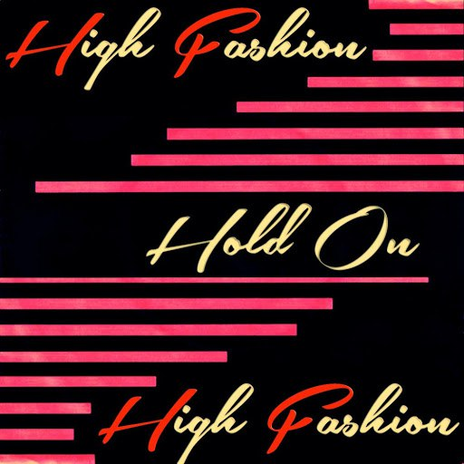 High Fashion альбом Hold On (Hits Collection)