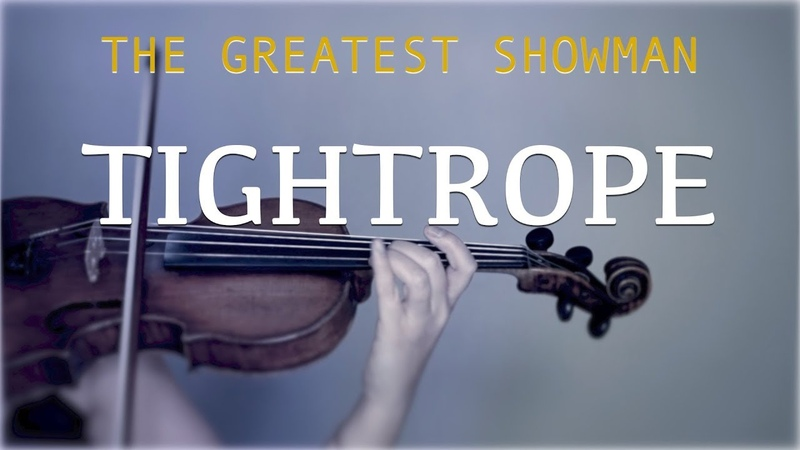 The Greatest Showman Tightrope for violin and piano COVER