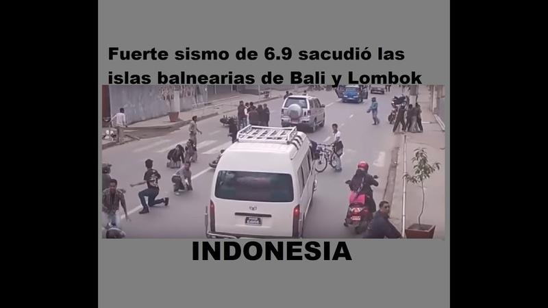 INDONESIA LOMBOK BALI Las Islas Balnearias de Balí y Lombok registraron un fuerte terremoto de 6 9