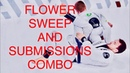 Flower sweep with wrist control and submissions combo