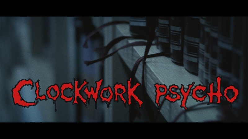 Clockwork Psycho - Library of abandoned hope - official video