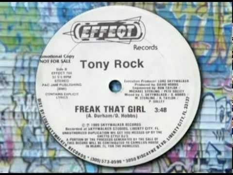 Tony Rock - Freak That Girl