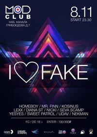 8 November - I ❤ FAKE  @ MOD CLUB ( SPB )