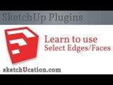 SketchUp Plugin Tutorial | Select Edge & Face