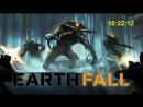 EARTHFALL-стрим прохождение ч1