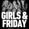 Girls & Friday
