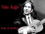 Titta Ruffo - Largo al factotum