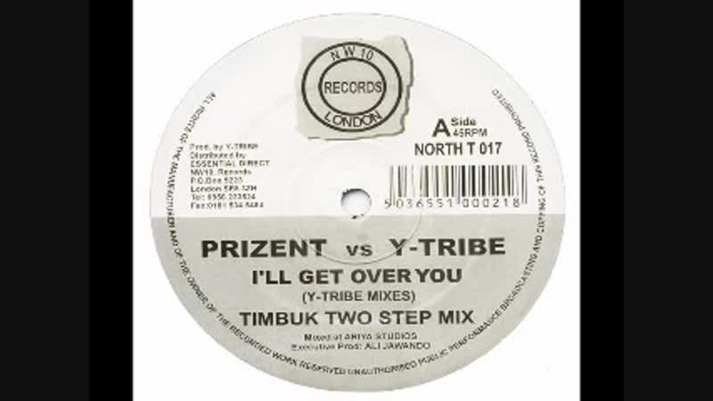 [4][130.00 B] prizent versus y tribe ★ i ll get over you