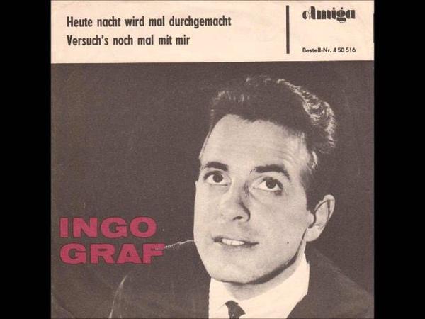 Ingo Graf - Versuchs noch mal mit mir