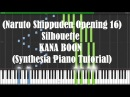 "[Naruto Shippuden Opening 16] ""Silhouette"" - KANA BOON (Synthesia Piano Tutorial) - [w/ Sheets DL]"