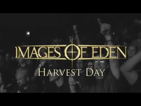 Images of Eden- Harvest Day (Official Video)