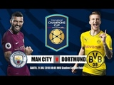 International Champions Cup Manchester City vs. Borussia Dortmund - LIVE