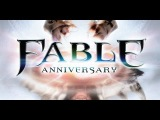 Fable Anniversary - Exclusive Walkthrough