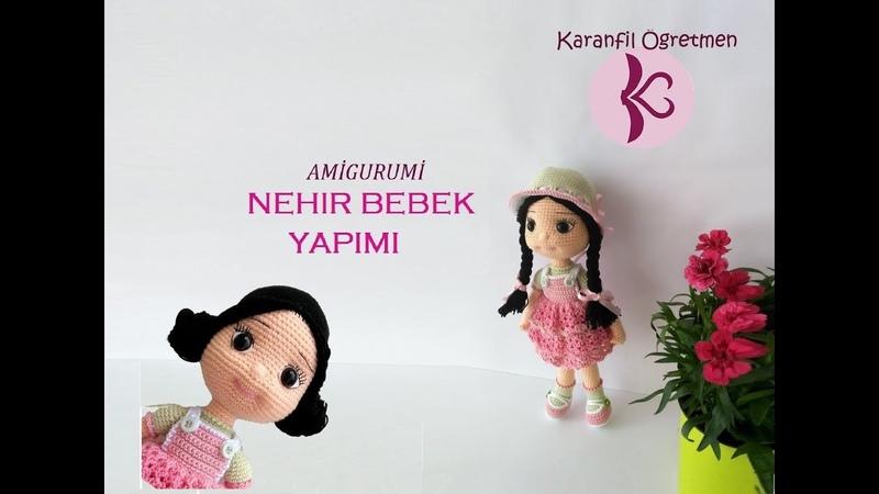 NEHİR BEBEK YAPIMI (Amigurumi Bebek Tarifi Amigurumi Doll Pattern)