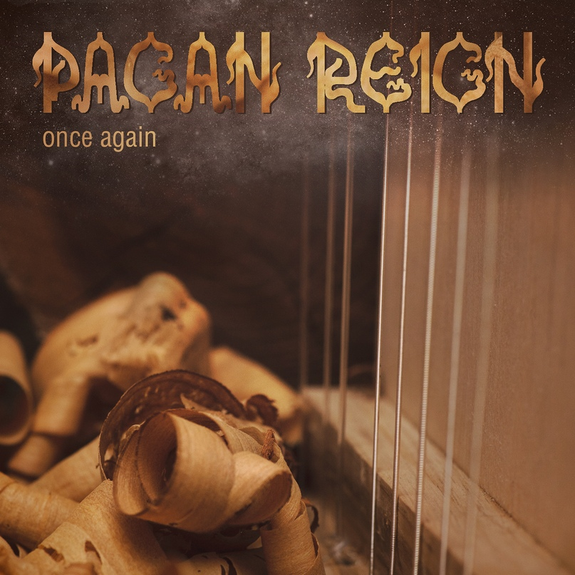 Новый альбом PAGAN REIGN - Once Again (2018)