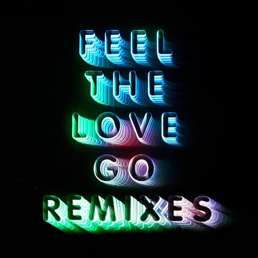 Franz Ferdinand альбом Feel The Love Go (Remixes)