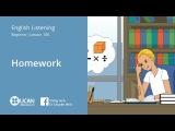 Learn English Via Listening Beginner - Lesson 100. Homework