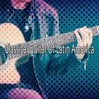 Instrumental альбом Classical Guitar Of Latin America