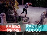 BOMBAKLATS PART # 9 - FARIES PRINS & RACHID ADDOU !!!