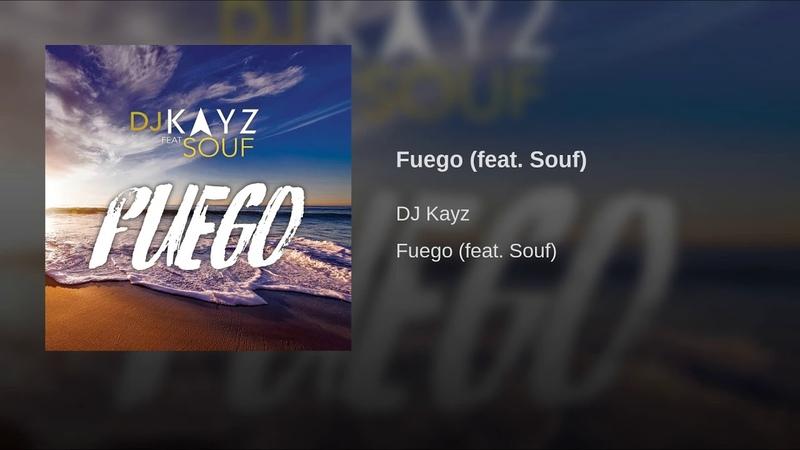 Fuego (feat. Souf)
