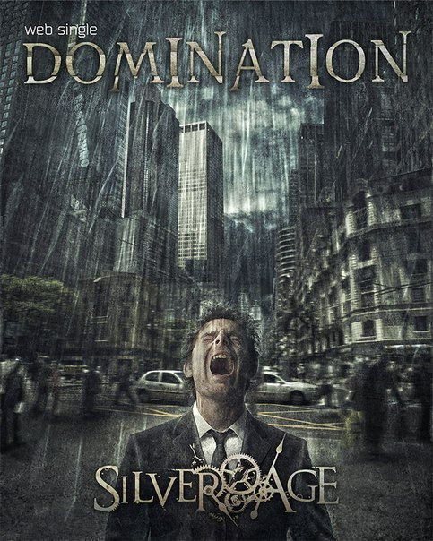 Новый сингл SILVER AGE - Domination (2013)