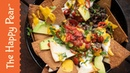 LOADED VEGAN NACHOS | THE HAPPY PEAR