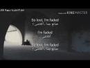 Alan Walker Faded مترجمة بالاغنية الاصلية mp4