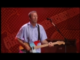 Eric Clapton - I Shot The Sheriff Live From Crossroads Guitar Festival 2004