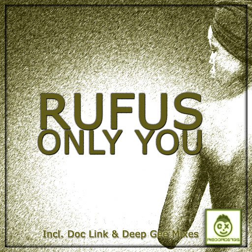 Rufus альбом Only You (Incl. Doc Link & Deep Gee Mixes)
