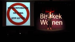 Feminism As It Is: Selbi Jumayeva at TEDxBishkekWomen