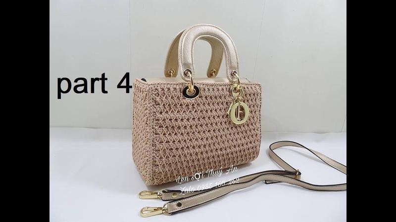 Crochet phần cuối hướng dẫn móc túi Dior