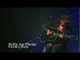 Kelly Joe Phelps- Crow's Nest