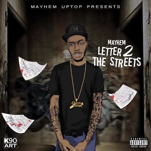 Mayhem альбом Letter 2 The Streets