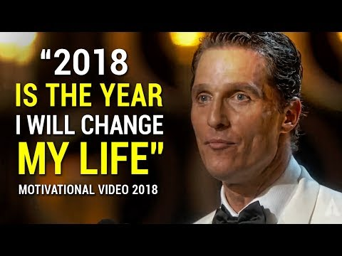 Matthew McConaughey's Life Advice Will Change Your Future MUST WATCH Motivational Speech 2018