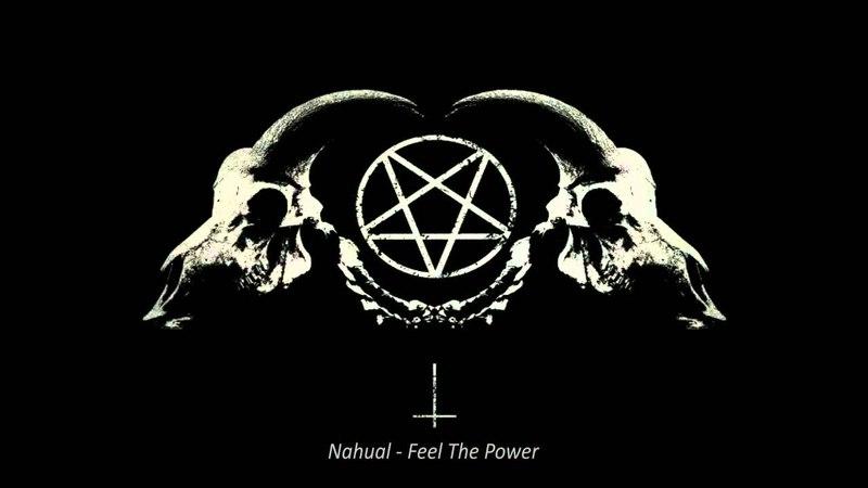 Nahual - Feel The Power (crossbreed)