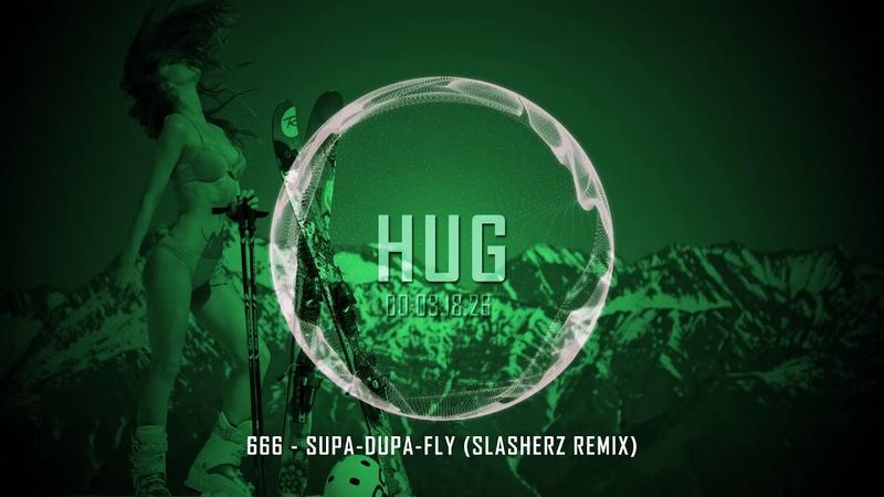 666 Supa Dupa Fly Slasherz Remix