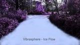 Vibrasphere - Ice Flow