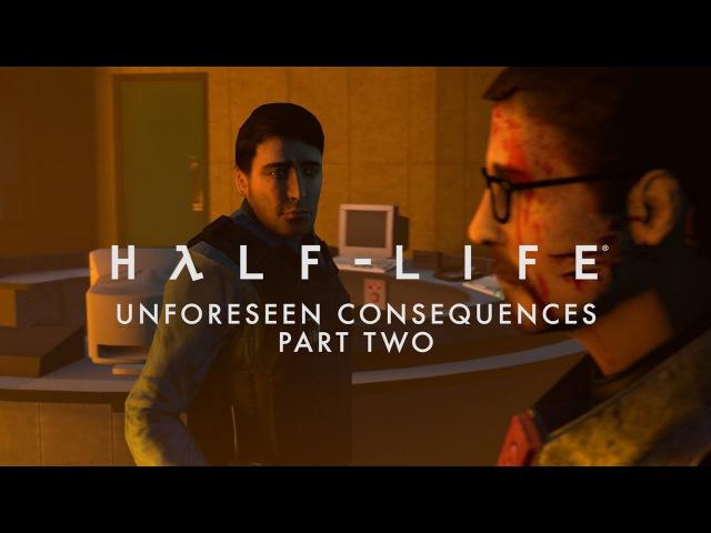 Half-Life - Unforeseen Consequences Part 2 [SFM]