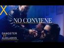 Gangster Alkilados No Conviene Video Oficial